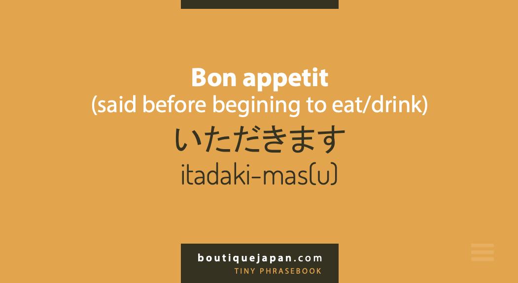 bon appetit itadaki-masu Japanese phrase